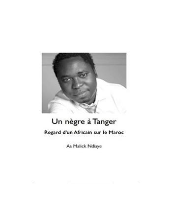 Un nègre à Tanger – Regard...