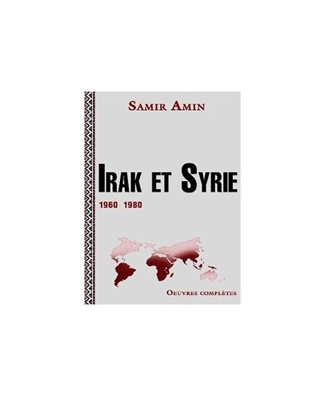 Irak et Syrie 1960-1980 – Unité et diversité des socialismes