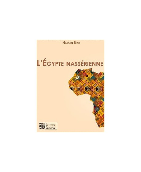L'Egypte Nassérienne