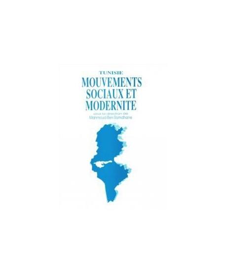 Tunisie : Mouvements sociaux et modernité