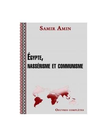 Egypte, nassérisme et...
