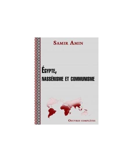 Egypte, nassérisme et communisme – Unité et diversité des socialismes