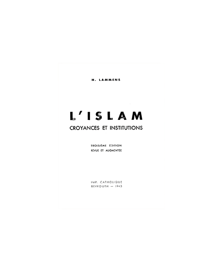 L'Islam, Croyances et Institutions