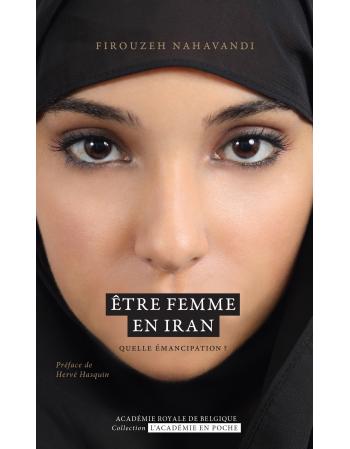 Être femme en Iran. Quelle...